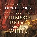 The Crimson Petal and the White | Michel Faber