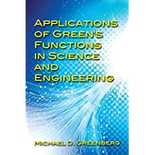 Applications of Green's Functions in Science and Engineering (Dover Books on Engineering)