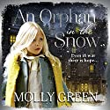An Orphan in the Snow Audiobook by Molly Green Narrated by Karen Cass