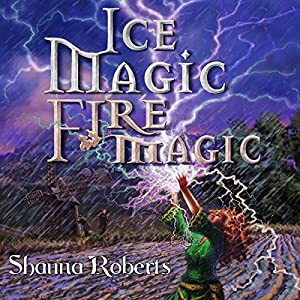 Ice Magic, Fire Magic Audiobook