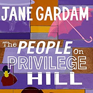 The People on Privilege Hill Audiobook