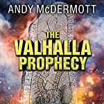 The Valhalla Prophecy: Nina Wilde & Eddie Chase, Book 9 | Andy McDermott