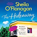 The Hideaway Audiobook by Sheila O'Flanagan Narrated by To Be Announced