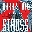 Dark State: A Novel of the Merchant Princes Multiverse Hörbuch von Charles Stross Gesprochen von: Kate Reading