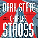 Dark State: A Novel of the Merchant Princes Multiverse | Charles Stross