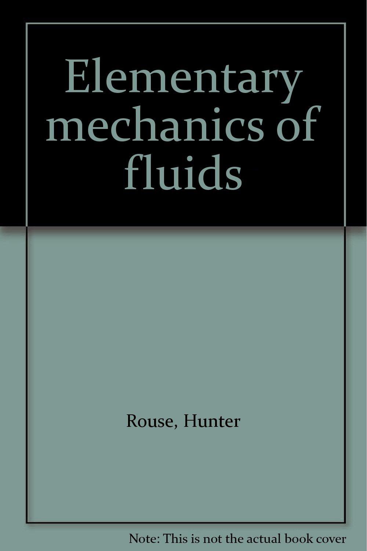 Elementary Mechanics of Fluids