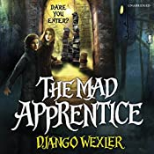 The Mad Apprentice   Django Wexler