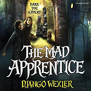 The Mad Apprentice Audiobook