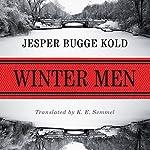 Winter Men | Jesper Bugge Kold,K. E. Semmel - translator
