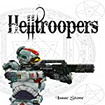 Helltroopers: A Paranormal Space Opera Adventure   Isaac Stone