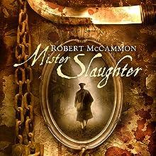 Mister Slaughter: A Matthew Corbett Novel, Book 3 Audiobook by Robert McCammon Narrated by Edoardo Ballerini