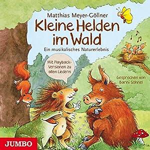 Kleine Helden im Wald Hörbuch