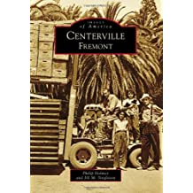 Centerville, Fremont (Images of America Series)