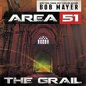 The Grail: Area 51, Book 5 | Robert Doherty, Bob Mayer