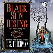 Black Sun Rising: Coldfire Trilogy, Book 1 | C. S. Friedman