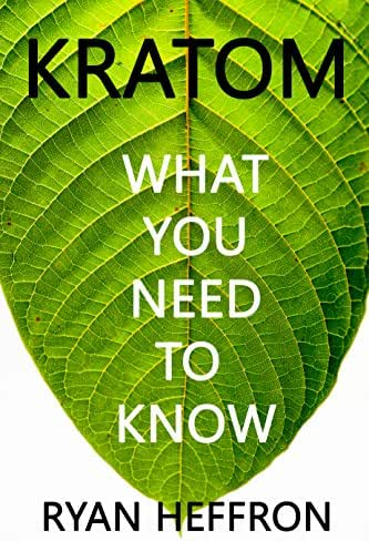 Kratom: What You Need to Know