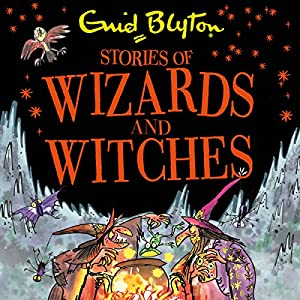 Stories of Wizards and Witches Audiobook