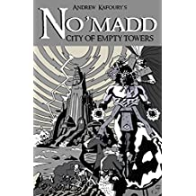 No'madd: City of Empty Towers