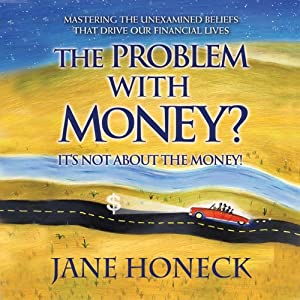 The Problem With Money? It's Not About the Money Audiobook