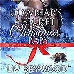The Cowbear's Secret Christmas Baby: Curvy Bear Ranch, Book 1 | Liv Brywood