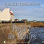 Paint on the Smiles | Grace Thompson