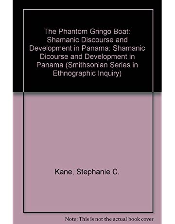 PHANTOM GRINGO BOAT PB (Smithsonian Series in Ethnographic Inquiry)