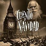 Cuento de Navidad [A Christmas Carol] | Charles Dickens