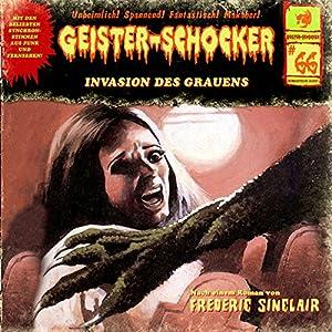 Invasion des Grauens (Geister-Schocker 66) Hörspiel
