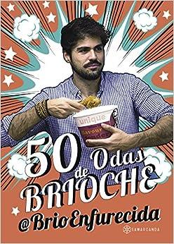 50 odas de Brioche