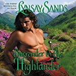 Surrender to the Highlander | Lynsay Sands