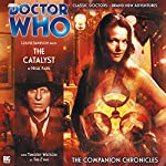 Doctor Who - The Companion Chronicles - The Catalyst | Nigel Fairs