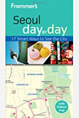 Frommer's Seoul Day by Day (Frommer's Day by Day - Pocket)