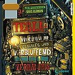 Teslas unvorstellbar geniales und verblüffend katastrophales Vermächtnis | Neal Shusterman,Eric Elfman