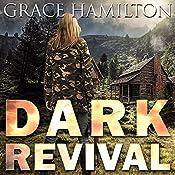 Dark Revival: EMP Lodge Series, Book 6   Grace Hamilton