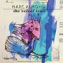 The Velvet Trail/Marc Almond