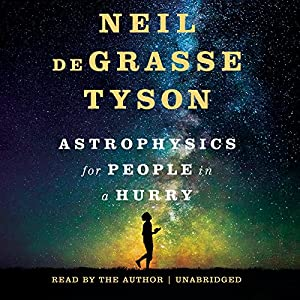 Astrophysics for People in a Hurry Audiobook