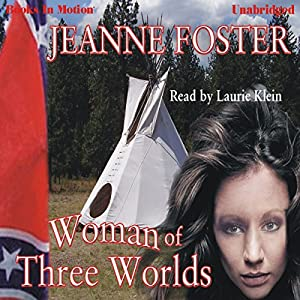 Woman of Three Worlds Audiobook
