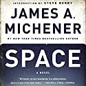 Space: A Novel Audiobook by James A. Michener Narrated by Larry McKeever