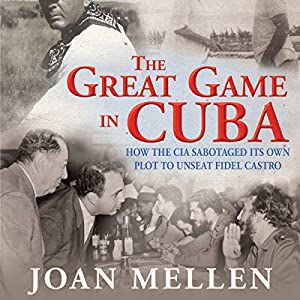 The Great Game in Cuba Audiobook