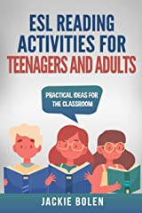 ESL Reading Activities for Teenagers and Adults: Practical Ideas for the Classroom Paperback