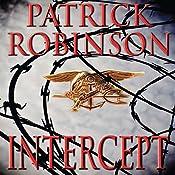 Intercept: A Novel of Suspense | Patrick Robinson