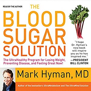 The Blood Sugar Solution Hörbuch