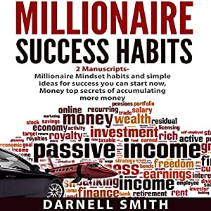 Millionaire Success Habits: 2 Manuscripts Audiobook