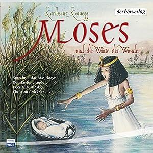 Moses und die Wüste der Wunder Hörspiel