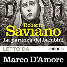 La paranza dei bambini Audiobook by Roberto Saviano Narrated by Marco D'Amore