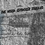 Our World: Recovered Journals | James Lawrence Walton