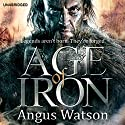 Age of Iron Audiobook by Angus Watson Narrated by Sean Barrett