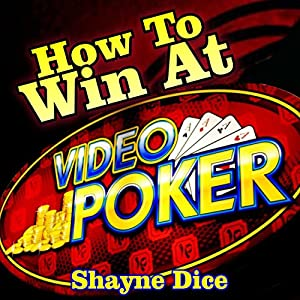 How to Win Big @ Video Poker Audiobook