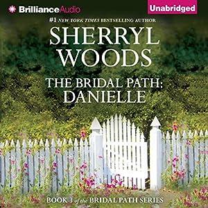The Bridal Path: Danielle Audiobook