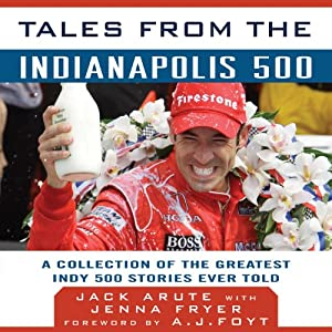 Tales from the Indianapolis 500 Audiobook